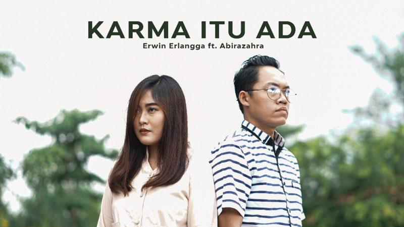 Erwin Erlangga ft Abirzahra di lagu Karma itu Ada. (Foto:nyatanya.com/istimewa)