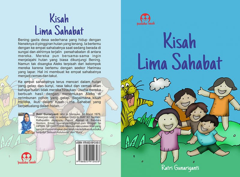 Buku Kisah Lima Sahabat karangan Ratri Gunariyanti yang diterbitkan Pustaka Anak. (Foto:dokumentasi pustaka anak)