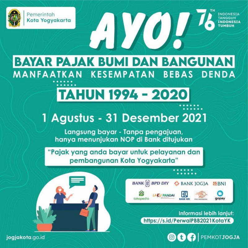 Di tengah masyarakat berat jalani hidup di tengan pandemi, Pemkot Yogyakarta kembali menghapus sanksi denda tunggakan pembayaran Pajak Bumi dan Bangunan. (Ilustrasigrafis: Pemkot Yogya