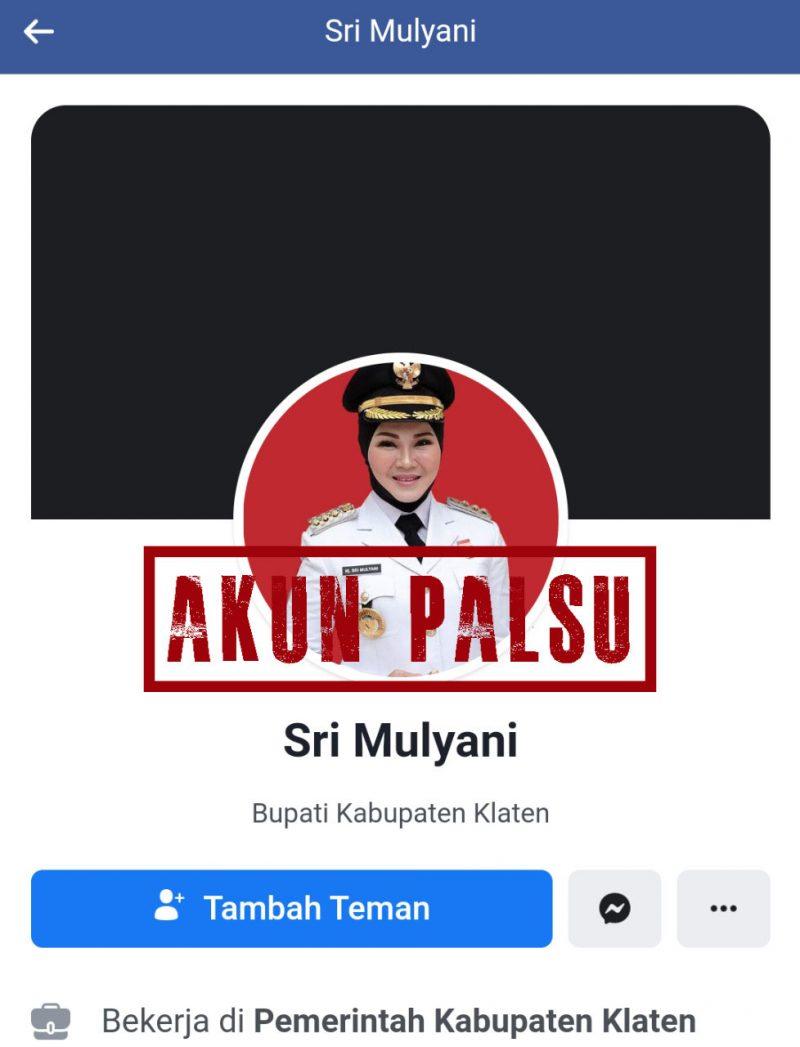 Facebook palsu mengatasnamakan Bupati Klaten Sri Mulyani. (Foto: Dok Diskominfo Klaten)